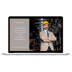 """Webinar """"Jak zbudować zaangażowanie w sprawy BHP u osób kierujących pracownikami"""" - strona tytułowa"""